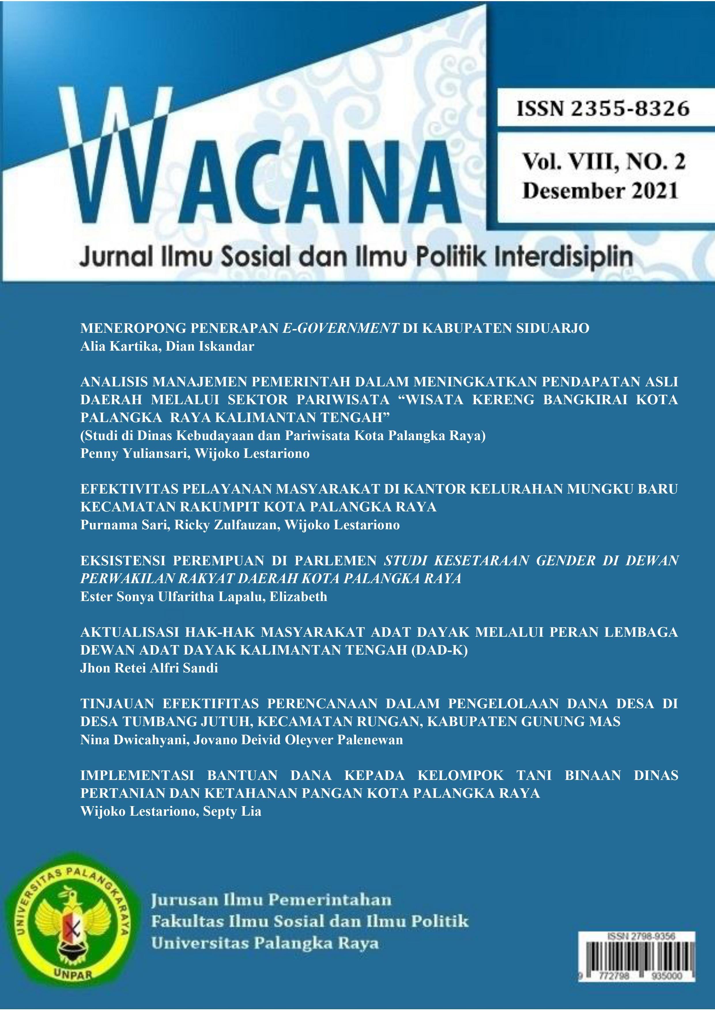View Vol. 8 No. 1 (2021): Wacana: Jurnal Ilmu Sosial dan Ilmu Politik Interdisiplin