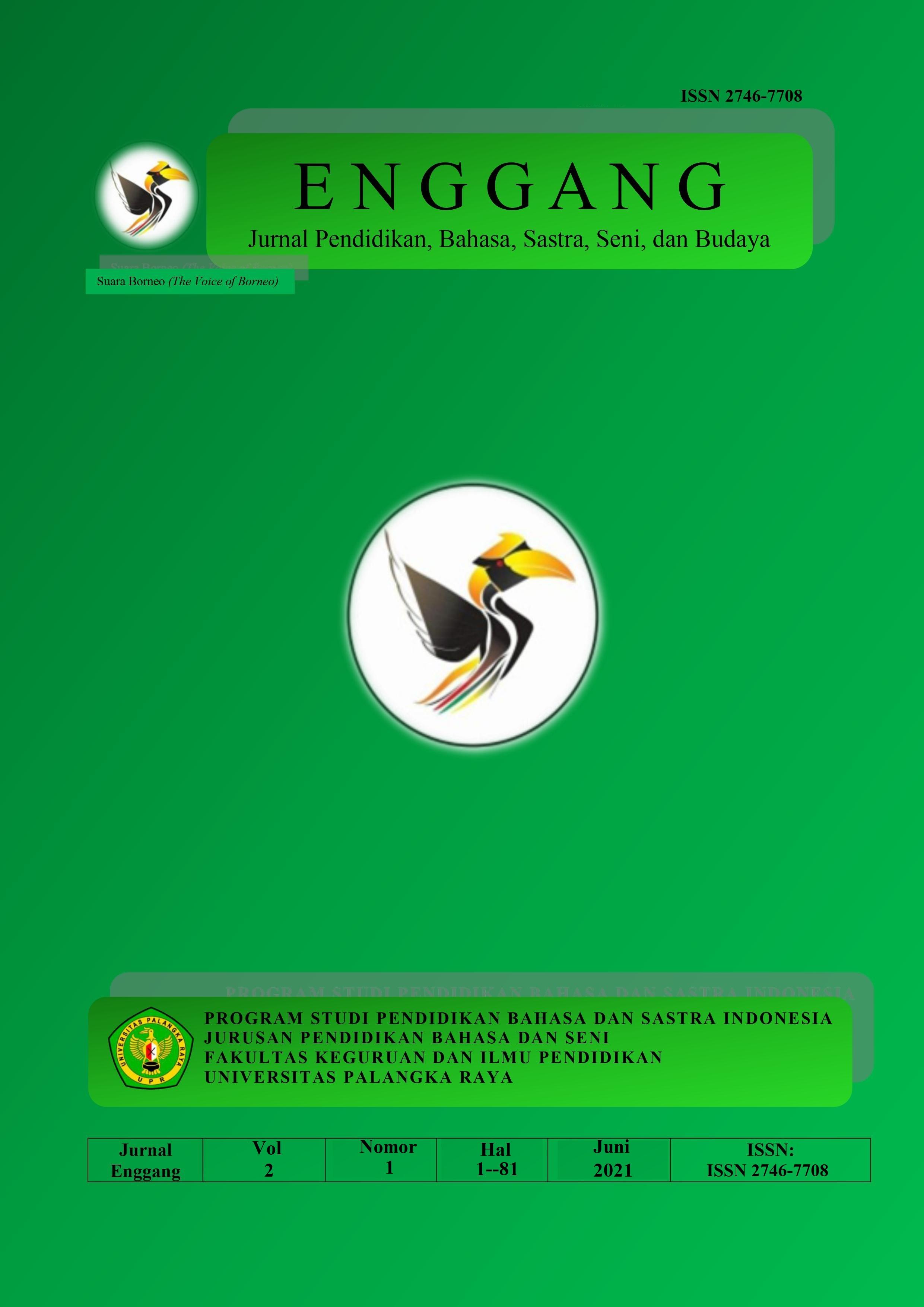 View Vol. 2 No. 1 (2021): ENGGANG: Jurnal Pendidikan, Bahasa, Sastra, Seni, dan Budaya